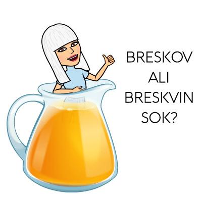 Breskov ali breskvin sok?